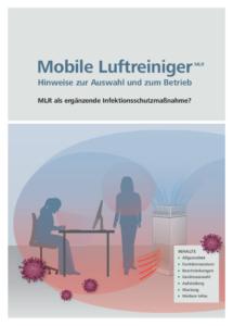 """Broschüre """"Mobile Luftreiniger (MLR) – Hinweise zur Auswahl und zum Betrieb"""", BMAS & BAuA (Hrsg.), 6 Seiten, kostenlos (PDF)"""