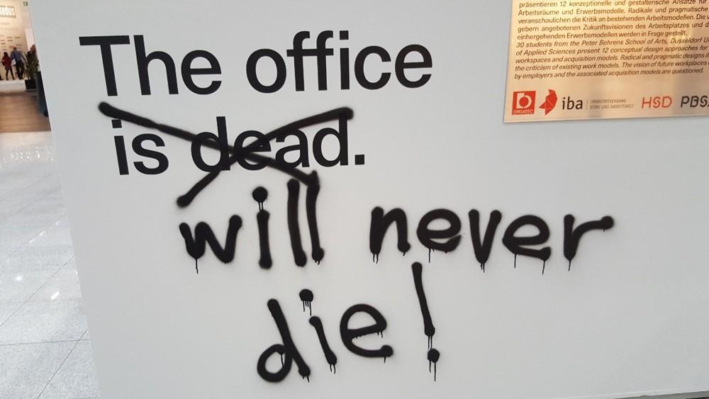Das Büro ist tot, es lebe das Büro!