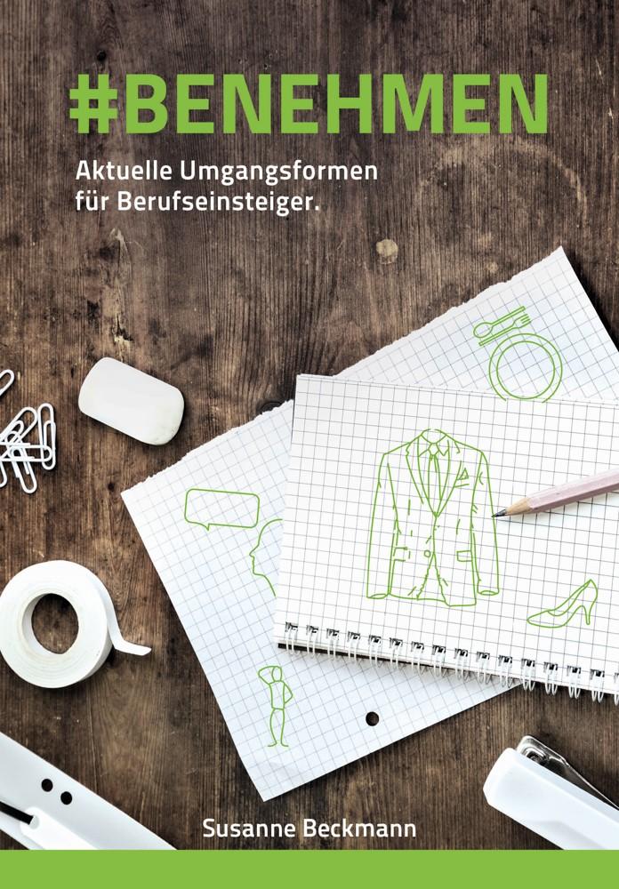 """E-Mail und Visitenkarte: Susanne Beckmann: """"#Benehmen: Aktuelle Umgangsformen für Berufseinsteiger"""" (132 S., 22,99 €)."""