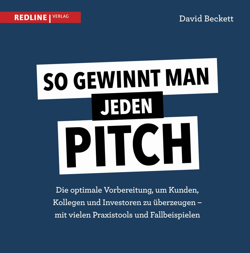 David Beckett: So gewinnt man jeden Pitch.