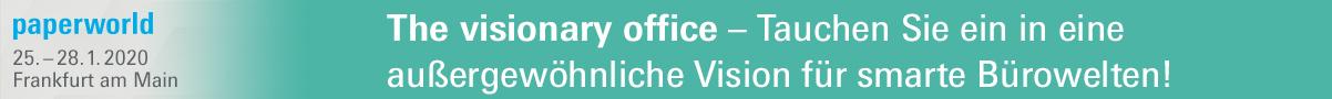 paperworld, 25.-28.1.2020, Frankfurt am Main. Thevisionary office - Tauchen Sie ein in eine außergewöhnliche Vision für smarte Bürowelten!