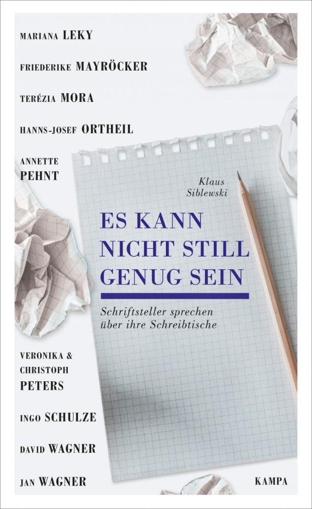 Es kann nicht still genug sein von Klaus Siblewski