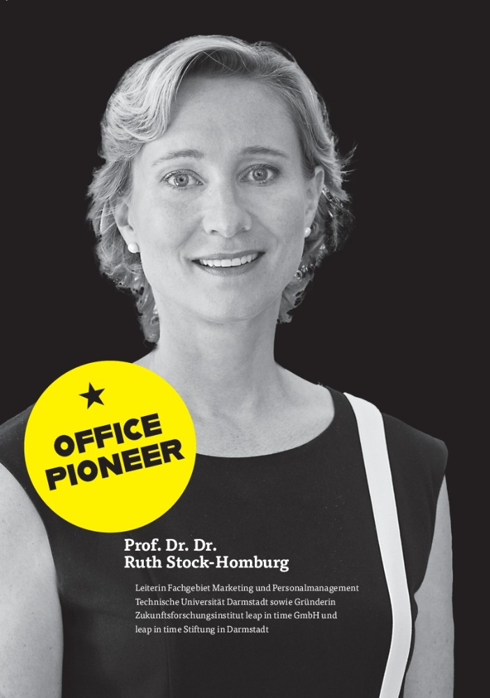 OFFICE PIONEER Prof. Dr. Dr. Ruth Stock-Homburg: Vom Beobachter zum Gestalter. Zukunft der Arbeit als Managementaufgabe