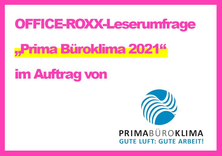 """OFFICE-ROXX-Leserumfrage """"Prima Büroklima"""""""
