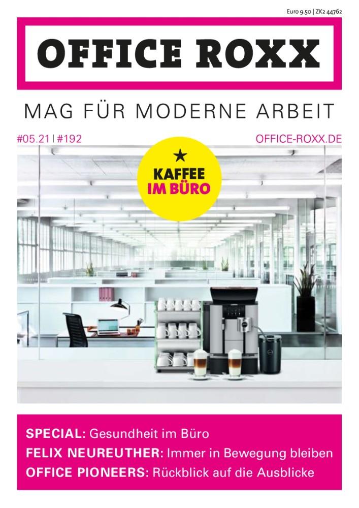 Ausgabe #05.21, OFFICE ROXX Mag